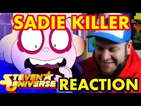 Sadie Killer - Reaction- STEVEN UNIVERSE season 5 episode 9 - Mattytime