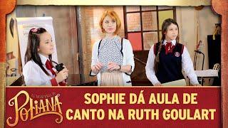 Sophie dá aula de canto na Ruth Goulart   As Aventuras de Poliana