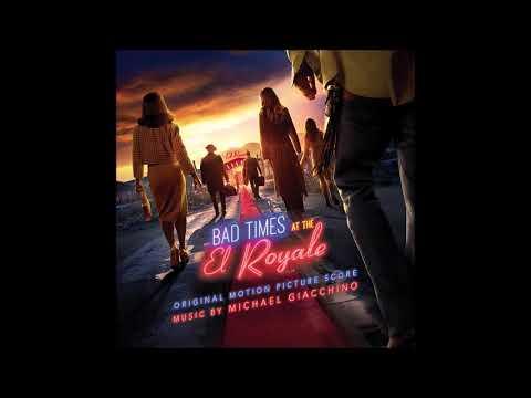 Bad Times at the El Royale Soundtrack -