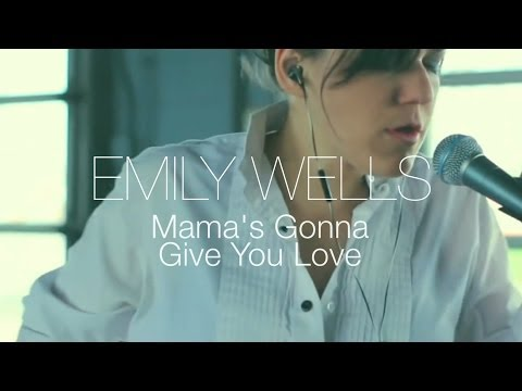 Tekst piosenki Emily Wells - Mama's Gonna Give You Love po polsku