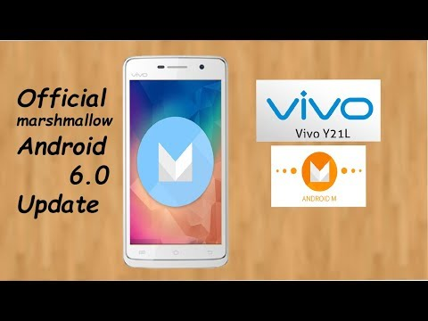 Vivo Y21L official marshmallow android 6.0 update