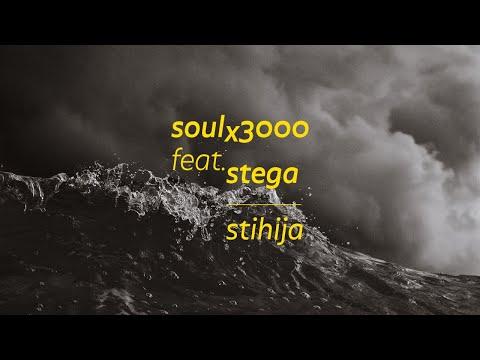 soul3000 feat. stega - stihija