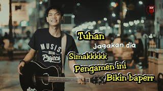 Video TUHAN JAGAKAN DIA !!! PENGAMEN INI BIKIN BAPER LAGUNYA | MALIOBORO JOGJA MP3, 3GP, MP4, WEBM, AVI, FLV Desember 2018
