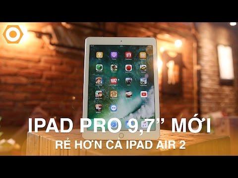 Đánh Giá iPad Pro 9.7