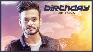 "Video Arsh Maini: Birthday (Official Video) Parmish Verma | ""Punjabi songs"" 2017 MP3, 3GP, MP4, WEBM, AVI, FLV April 2017"