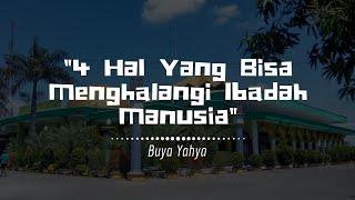 Video 4 Hal Yang Bisa Menghalangi Ibadah Manusia | Buya Yahya | Kitab Minhajul Abidin | 22 Nov 2015 MP3, 3GP, MP4, WEBM, AVI, FLV Agustus 2018