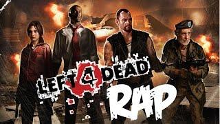 Left 4 Dead Rap