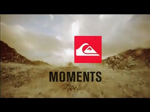 moments - Moments is the 2011 Quiksilver Surf Team Movie starring Dane Reynolds, Craig Anderson, Jeremy Flores, Clay Marzo and Kelly Slater and featuring Mark Healey, ...