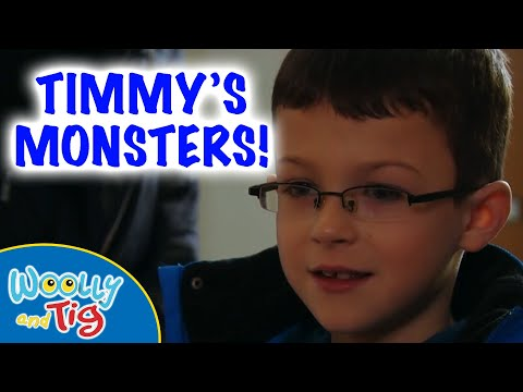 Woolly and Tig - Series 1, Episode 4 - Timmy's Monsters | FULL EPISODE | #toyspider