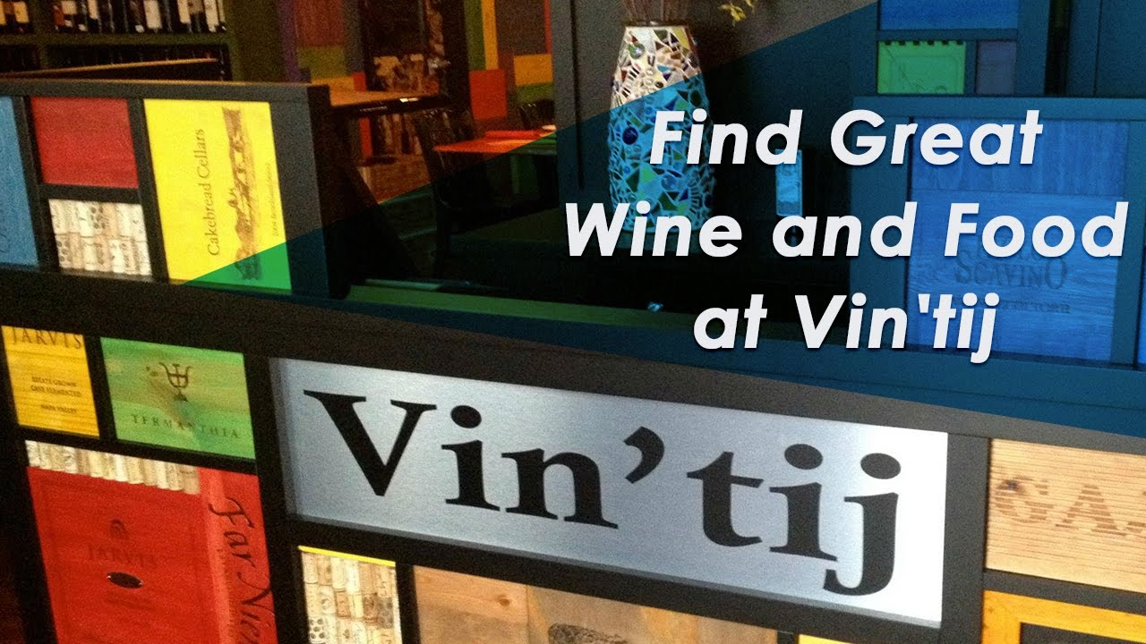 Taste Some Great Wine & Food at Vin'tij Wine Boutique & Bistro