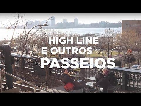 HIGH LINE E OUTROS PASSEIOS EM NOVA YORK | NY
