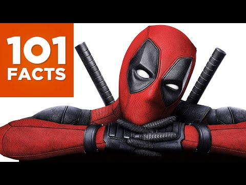 101 Facts About Deadpool