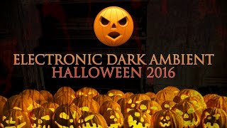 Electronic Ambient Horror Music. Dark and Scary. Halloween 2016 HD. By Massimo Nero.