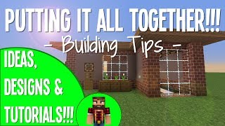 Putting Everything Together - #5 Building Tips&Tricks