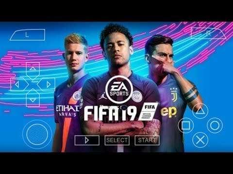 FIFA 19 PPSSPP Android Offline 1GB Best Graphics New Transfers Update