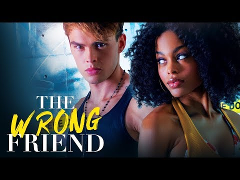 THE WRONG FRIEND - Premieres FRIDAY 8/7C On Lifetime!