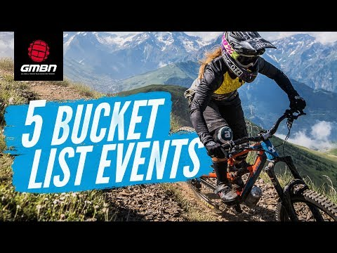 5 Bucket List Events | Neil's Essential Mountain Bike Events You Must Ride