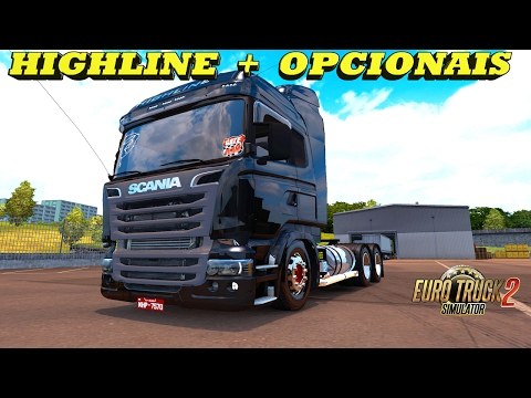ETS 2 - 1.26 - DOWNLOAD SCANIA HIGHLINE SUSP. AR  COM OPCIONAIS