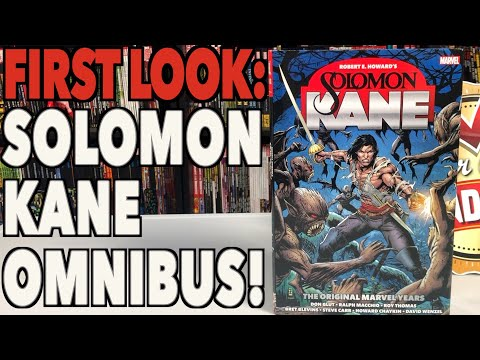 FIRST LOOK: Solomon Kane: The Original Marvel Years Omnibus!!