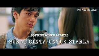 Video [Official Trailer] SURAT CINTA UNTUK STARLA (2017) Jefri Nichol, Caitlin Halderman MP3, 3GP, MP4, WEBM, AVI, FLV Juli 2018