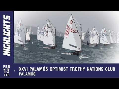 XXVI Palamos Optimist Trophy Nations Cup, Friday 13