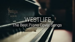 Video WESTLIFE - The Best Piano Cover Songs | Best Songs Of Westlife | Fiori Sounds MP3, 3GP, MP4, WEBM, AVI, FLV Juli 2018