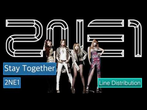 [Line Distribution] 2NE1 - Stay Together