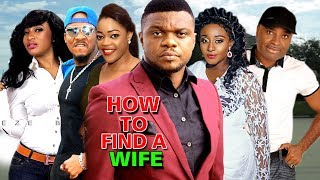 Video How To Find A Wife Season 1&2 - Ken Erics 2018 | Latest Nigerian Nollywood Movie full HD MP3, 3GP, MP4, WEBM, AVI, FLV November 2018
