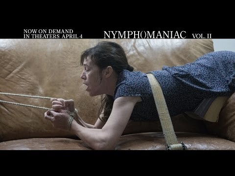 Nymphomaniac (Volume II TV Spot)