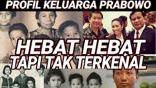 Download Video PROFIL KELUARGA LENGKAP PRABOWO;HEBAT2 TP TIDAK TERKENAL;PILPRES 2019;PRABOWO SANDI;JOKOWI MAKRUF MP3 3GP MP4