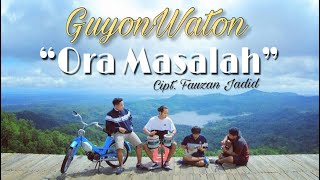 Video GuyonWaton Official - Ora Masalah (Official Music Video) MP3, 3GP, MP4, WEBM, AVI, FLV Juni 2019