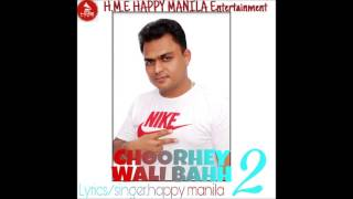 Download Lagu Latest Funny Song Choorhey Wali Bahh 2 Happy Manila | Support Aam Aadmi Party | www.djnri.com Mp3