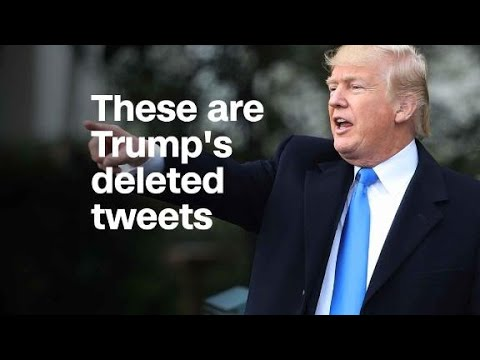 These are Trump's deleted tweets