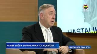 Hastalıkta Sağlıkta 10.Bölüm Prof. Dr. Alp Gürkan