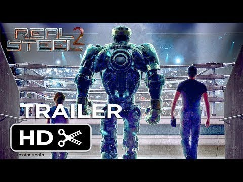 Real Steel 2 | Atom 2.0 | Official Trailer #1 2019 | Hugh Jackman HD YouTube(fanmade)