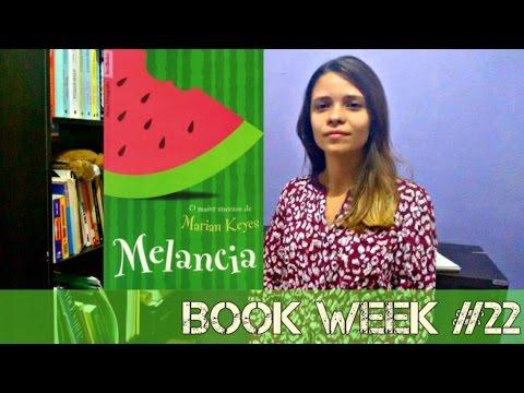 """BOOK WEEK #22: """"Melancia"""" - Mariam Keyes"""