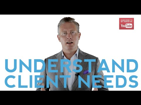 Want To Understand Client Needs ? All You Need To Do Is …