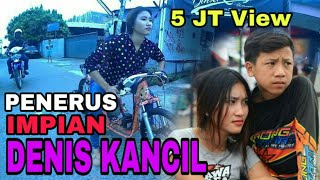 Video AKSI PACAR DENIS KANCIL SI DENCHIL MENERUSKAN IMPIAN DENIS  | DRAG BIKE PERTAMAX CICANGKAL MP3, 3GP, MP4, WEBM, AVI, FLV Desember 2017