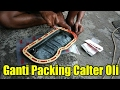 Tutorial Ganti Packing Calter Oli Panther