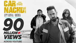 Video Gippy Grewal Feat Bohemia: Car Nachdi Official Video | Jaani, B Praak | Parul Yadav MP3, 3GP, MP4, WEBM, AVI, FLV Agustus 2018