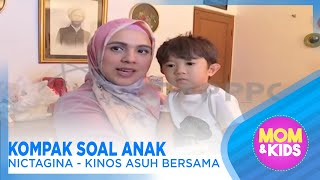 Video Kompak Soal Anak Nyctagina – Kinos Asuh Bersama – MOM & KIDS EPS 117 ( 2/3 ) MP3, 3GP, MP4, WEBM, AVI, FLV Januari 2019
