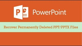 PPT 2016 Recovery - Recover Permanently Deleted PowerPoint Presentation