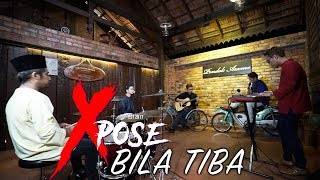 Video Bila Tiba - Ungu (Cover by Xpose) MP3, 3GP, MP4, WEBM, AVI, FLV November 2018