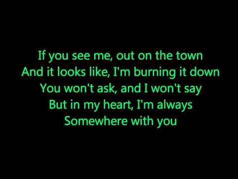 Kenny Chesney~ Somewhere With You