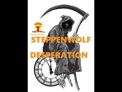Desperation (Song) by Steppenwolf