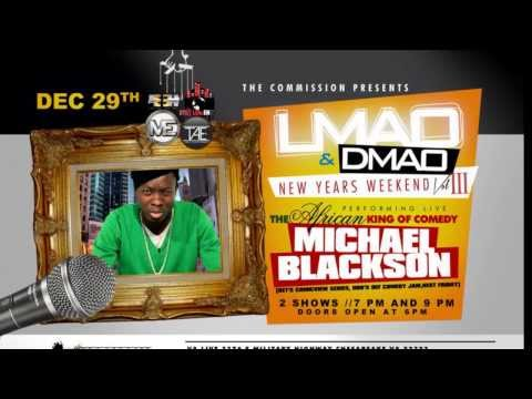 Michael Blackson Live! Sunday December 29, 2013 at VA Live Entertainment