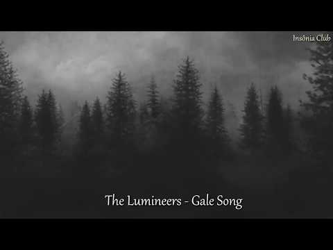 The Lumineers - Gale Song (Legendado PTBR)