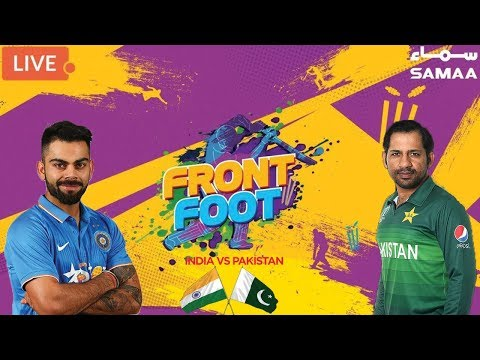 Front Foot | India Vs Pakistan | ICC CRICKET WORLD CUP 2019 | 16 June 2019