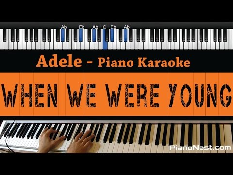 Adele - When We Were Young - Piano Karaoke / Sing Along / Cover With Lyrics