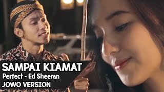 Video SAMPAI KIAMAT !! Perfect - Ed Sheeran ( JOWO VERSION ) By Mas Paijo download in MP3, 3GP, MP4, WEBM, AVI, FLV January 2017